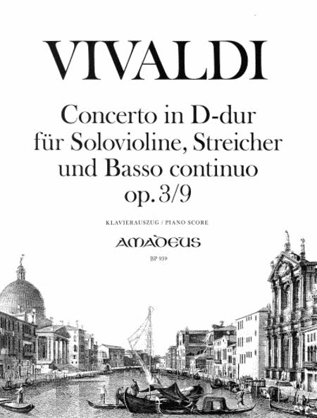 Concerto D major op. 3/9 RV 230