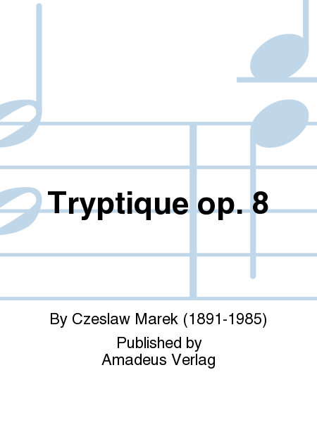 Tryptique op. 8