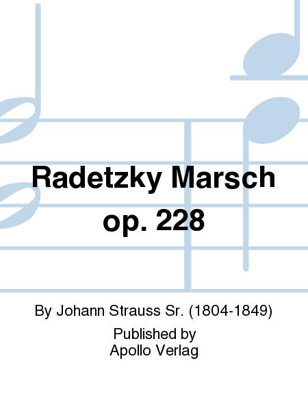 Radetzky Marsch op. 228