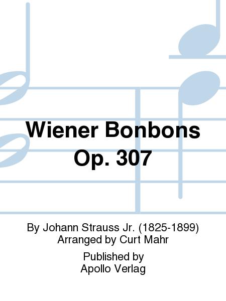 Wiener Bonbons Op. 307