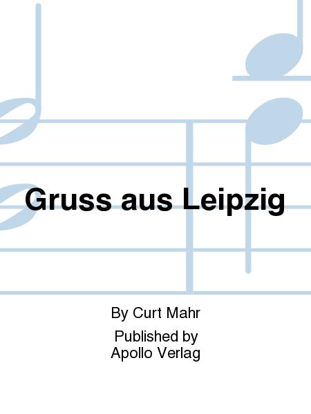 Gruss aus Leipzig
