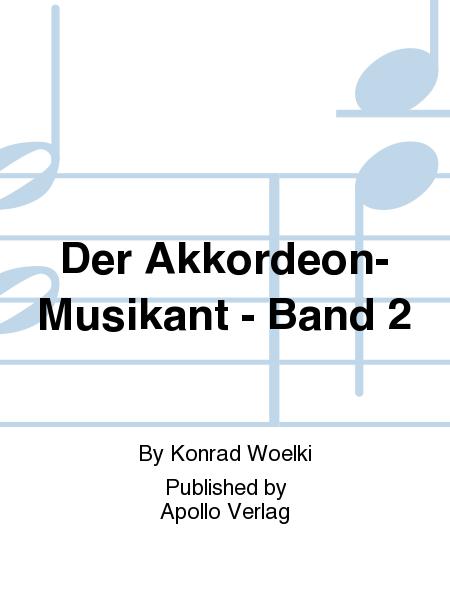 Der Akkordeon-Musikant - Band 2