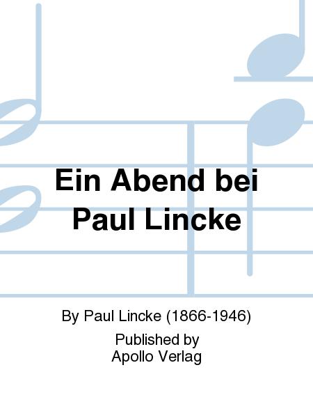 Ein Abend bei Paul Lincke