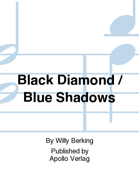 Black Diamond / Blue Shadows