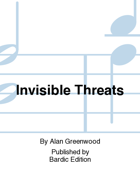 Invisible Threats