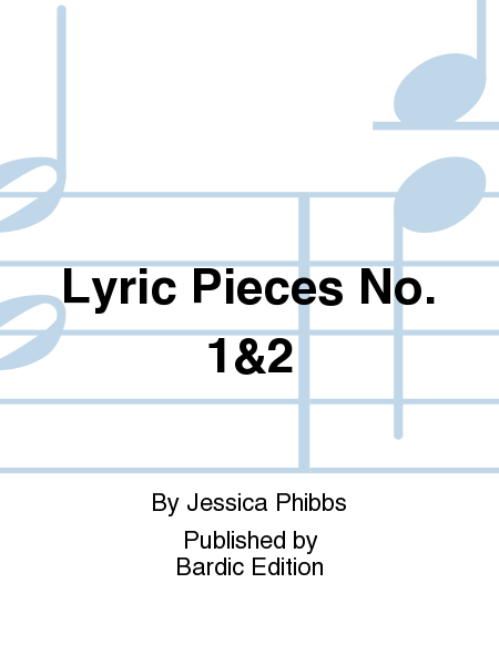 Lyric Pieces No. 1&2