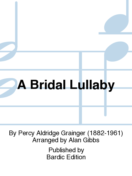 A Bridal Lullaby