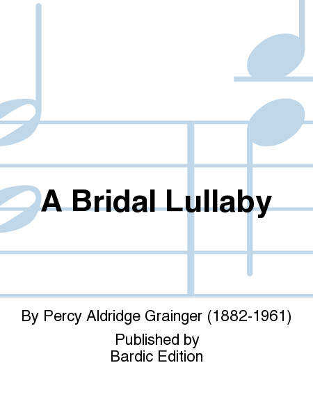 A Bridal Lullaby