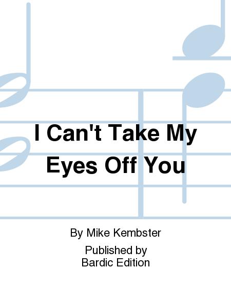 can t take my eyes off you sheet music pdf