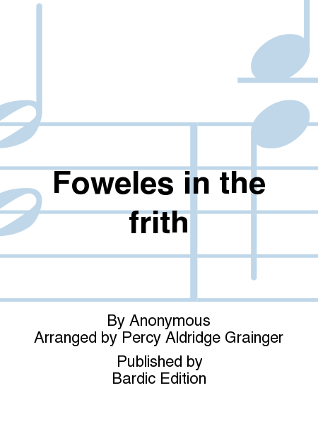 Foweles in the frith