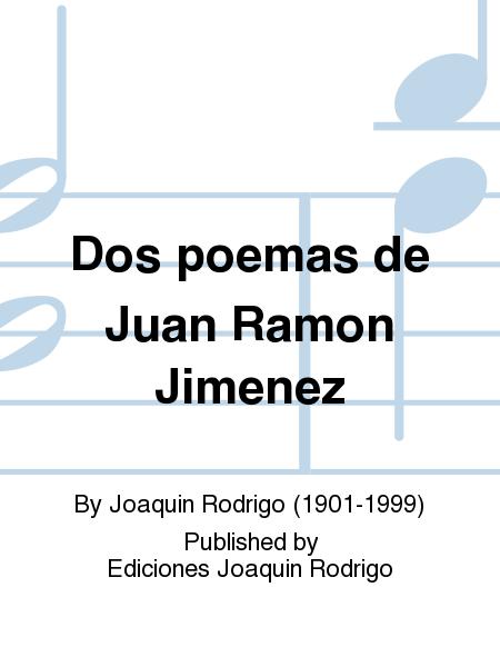 Dos poemas de Juan Ramon Jimenez