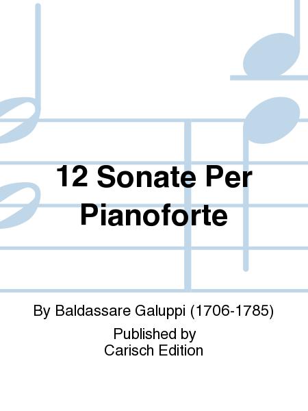 12 Sonate Per Pianoforte