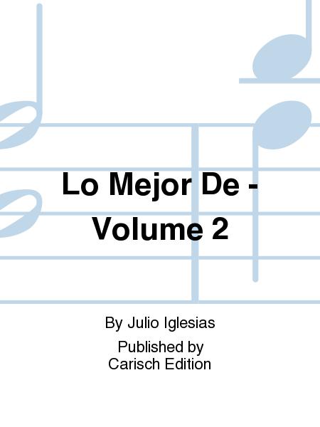 Lo Mejor De - Volume 2