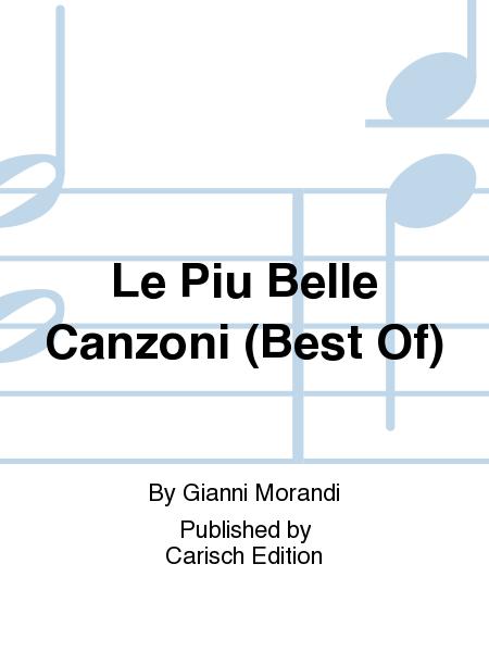 Le Piu Belle Canzoni (Best Of)