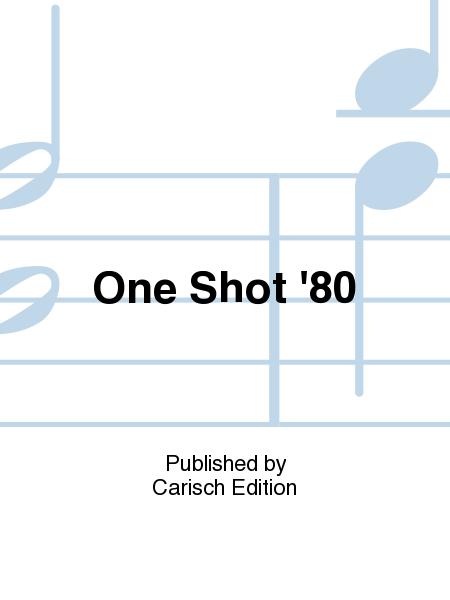 One Shot '80