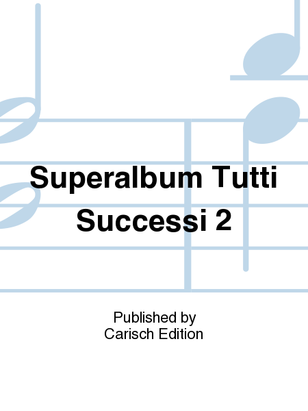 Superalbum Tutti Successi 2