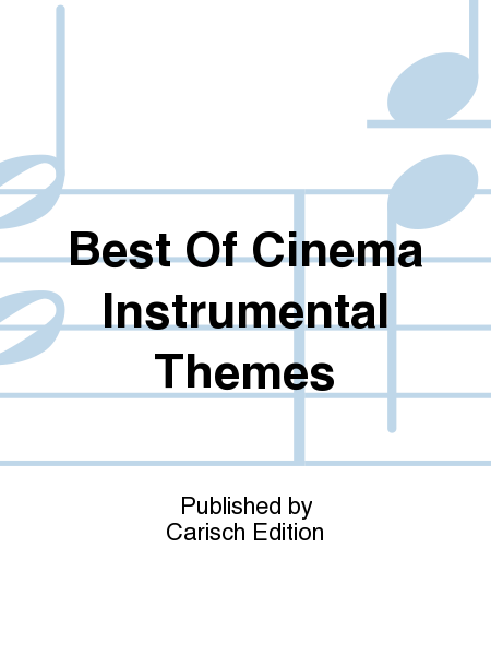 Best Of Cinema Instrumental Themes
