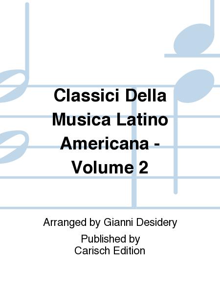 Classici Della Musica Latino Americana - Volume 2