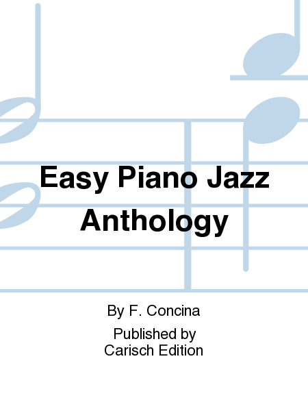 Easy Piano Jazz Anthology