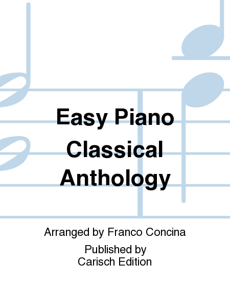 Easy Piano Classical Anthology