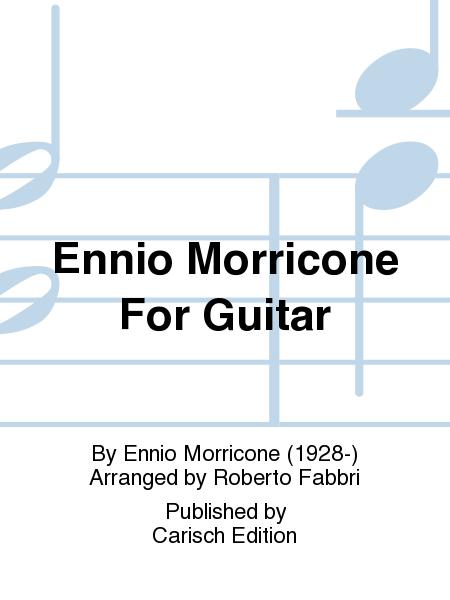 Ennio Morricone For Guitar
