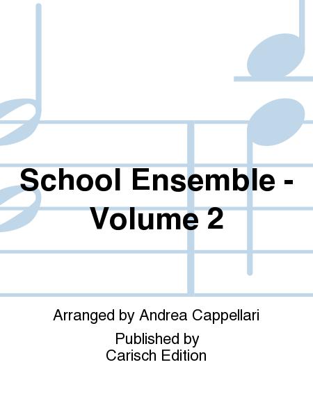 School Ensemble - Volume 2