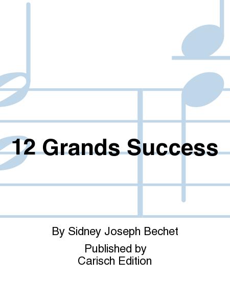 12 Grands Success