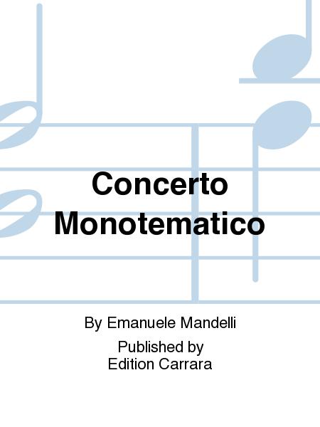 Concerto Monotematico