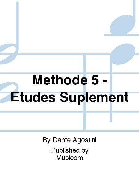 Methode 5 - Etudes Suplement