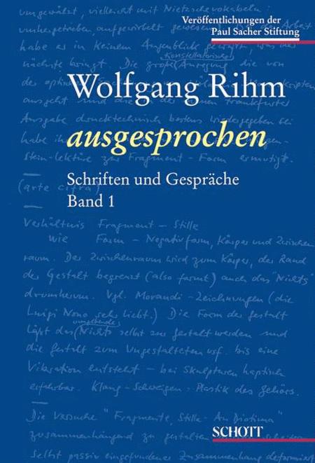Wolfgang Rihm Ausgesprochen