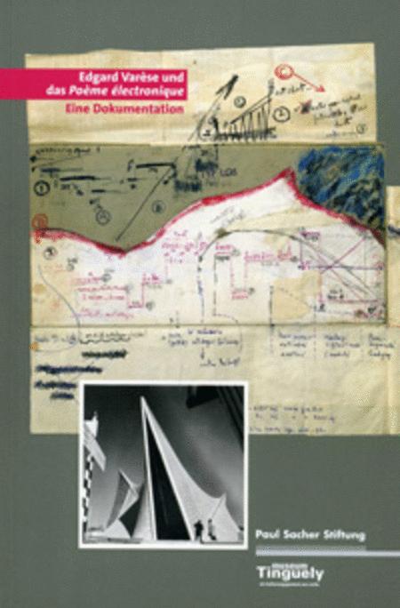 Edgard Varese und das Poeme electronique