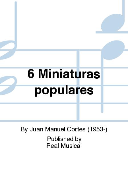 6 Miniaturas populares
