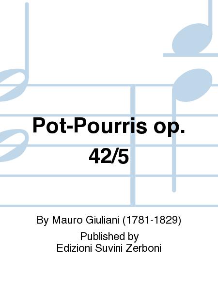 Pot-Pourris op. 42/5