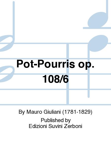 Pot-Pourris op. 108/6