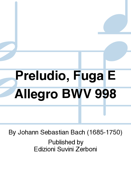 Preludio, Fuga E Allegro BWV 998