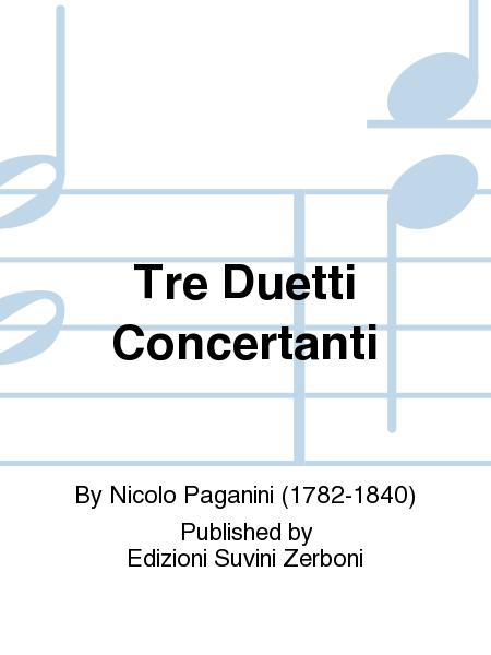 Tre Duetti Concertanti