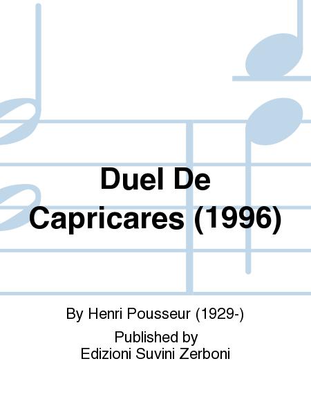 Duel De Capricares (1996)
