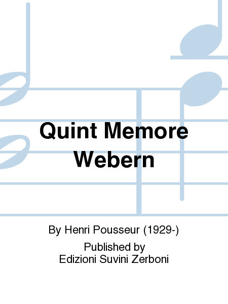 Quint Memore Webern