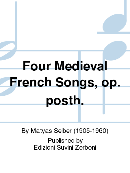 Four Medieval French Songs, op. posth.
