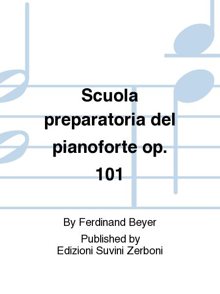 Scuola preparatoria del pianoforte op. 101
