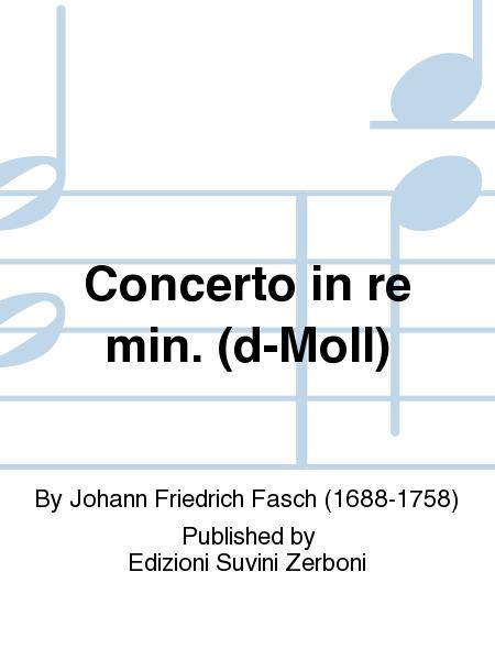 Concerto in re min. (d-Moll)