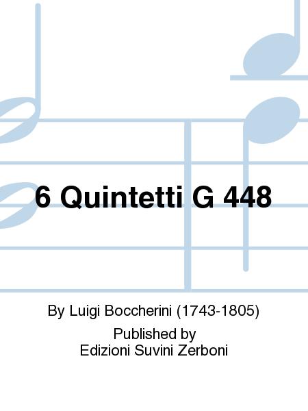 6 Quintetti G 448