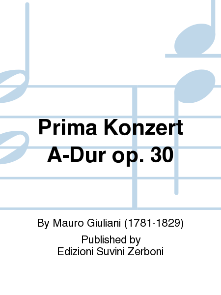 Prima Konzert A-Dur op. 30