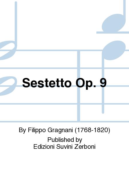 Sestetto Op. 9