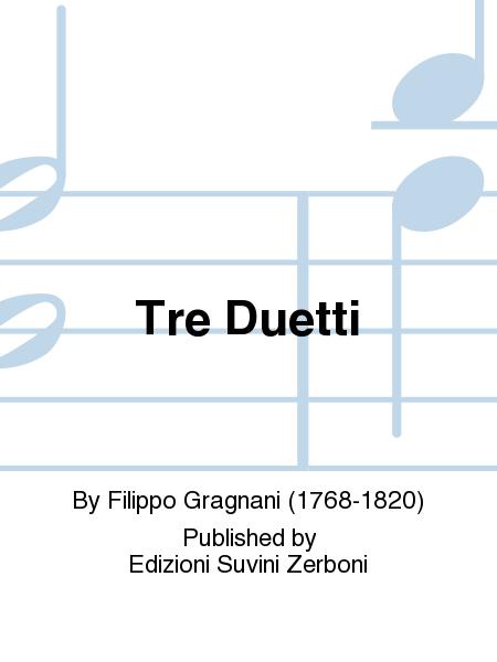 Tre Duetti