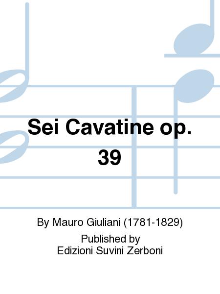 Sei Cavatine op. 39