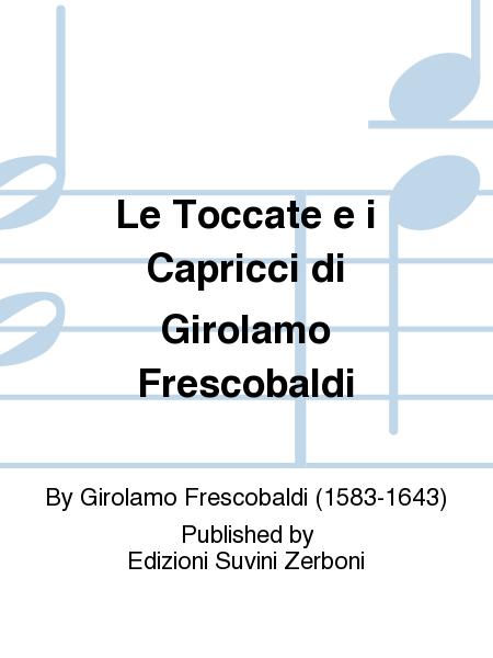 Le Toccate e i Capricci di Girolamo Frescobaldi