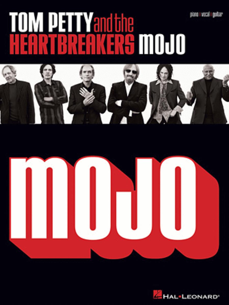 Tom Petty and the Heartbreakers - Mojo