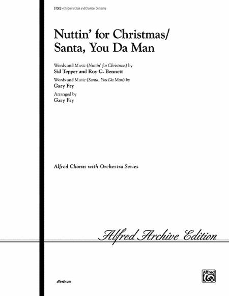 Nuttin' for Christmas / Santa, You Da Man