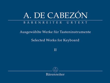 Ausgewahlte Werke fur Tasteninstrumente, Band II